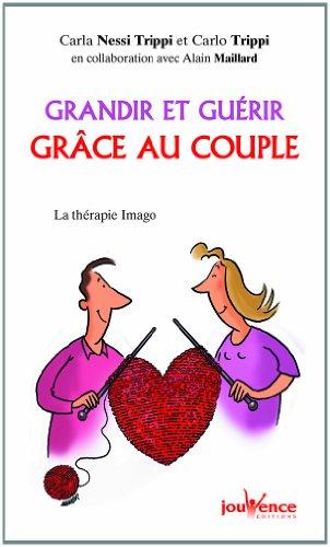 Grandir et guérir grâce au couple